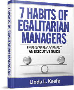 7 Habits of Egalitarian Managers